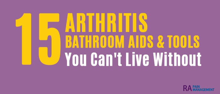 arthritis bathroom aids